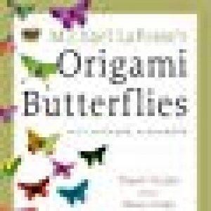 Michael LaFosse's Origami Butterflies: Elegant Designs from a Master Folder de la marque Richard L. Alexander image 0 produit